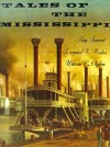 Tales of the Mississippi - Ray Samuel, Leonard V. Huber, Warren C. Ogden