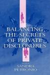 Balancing the Secrets of Private Disclosures - Petronius