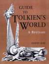 Guide to Tolkien's World: A Bestiary - David Day