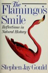 The Flamingo's Smile - Stephen Jay Gould