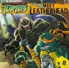 Meet Leatherhead (Teenage Mutant Ninja Turtles) - Wendy Wax, Patrick Spaziante, Ben Townsend