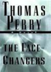 The Face-Changers (Jane Whitefield Series #4) - Thomas Perry