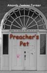 Preacher's Pet - Amanda Jenkins Farmer