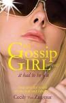 It Had to Be You (Gossip Girl, Prequel) - Cecily von Ziegesar