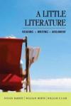 A Little Literature: Reading, Writing, Argument - Sylvan Barnet, William E. Cain, William Burto