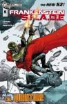 Frankenstein, Agent of SHADE (2011- ) #6 - Jeff Lemire, Alberto Ponticelli