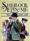 The Dark Lady (Sherlock, Lupin, and Me #1) - Irene Adler, Iacopo Bruno, Chris Turner