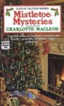 Mistletoe Mysteries - Charlotte MacLeod