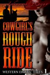 Cowgirl's Rough Ride - Julianne Reyer