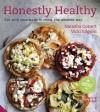 Honestly Healthy: Eat with your body in mind, the alkaline way - Natasha Corrett, Vicki Edgson, Lisa Linder