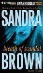 Breath of Scandal (Audio) - Sandra Brown, Dick Hill