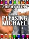 Pleasing Michael - Stormy Glenn