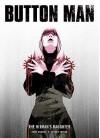 Button Man: Hitman's Daughter (Rebellion 2000ad) - John Wagner, Frazer Irving