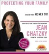 Money 911: Protecting Your Family (Audio) - Jean Chatzky