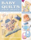 Baby Quilts and More (Leisure Arts #3370) - Kooler Design Studio