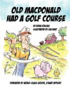 Old McDonald Had a Golf Course - Kevin Collins