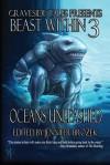 Beast Within 3: Oceans Unleashed - Jennifer Brozek, Rosemary Jones, Joshua Reynolds, Michael West