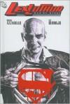 Lex Luthor: Man of Steel - Brian Azzarello, Lee Bermejo