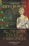 The Twelve Clues of Christmas - Rhys Bowen