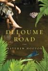 Deloume Road - Matthew Hooton