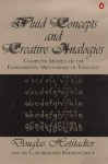 Fluid Concepts and Creative Analogies - Douglas R. Hofstadter, The Fluid Analogies Research Group