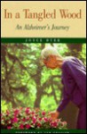 In a Tangled Wood: An Alzheimer's Journey - Joyce Dyer, Ian Frazier
