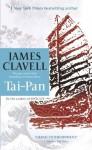 Tai Pan: A Novel Of Hong Kong - James Clavell