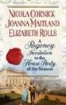 A Regency Invitation: The Fortune Hunter An Uncommon Abigail The Prodigal Bride - Nicola Cornick, Elizabeth Rolls, Joanna Maitland