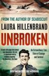Unbroken by Hillenbrand, Laura (2012) - Laura Hillenbrand