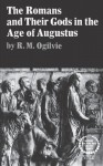 The Romans and Their Gods in the Age of Augustus - Robert Maxwell Ogilvie