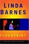 Flashpoint - Linda Barnes