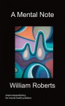A Mental Note - William Roberts