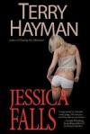 Jessica Falls - Terry Hayman