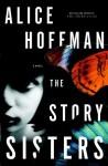 The Story Sisters (audio) - Alice Hoffman, Nancy Travis