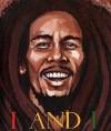 I and I: Bob Marley - Tony Medina