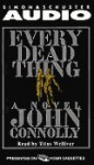 Every Dead Thing - John Connolly, Titus Welliver