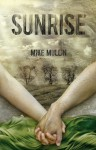 Sunrise (Ashfall #3) - Mike Mullin