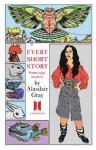 Every Short Story, 1951-2012 - Alasdair Gray