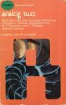 Analog 2 - John W. Campbell Jr., Theodore L. Thomas, Mack Reynolds, Allen Kim Lang, William Lee, James H. Schmitz, John T. Phillifent, Christopher Anvil, R.C. Fitzpatrick