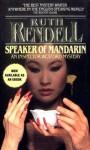 Speaker of Mandarin (Inspector Wexford) - Ruth Rendell