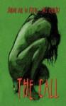 The Call - BA Tortuga, Rob Knight, Emily Veinglory, Jourdan Lane