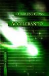Accelerando - Charles Stross, Wojciech M. Próchniewicz