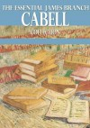 The Essential James Branch Cabell Collection - James Branch Cabell