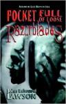 Pocket Full of Loose Razorblades - John Edward Lawson