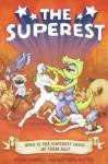 The Superest - Kevin Cornell, Matthew Sutter
