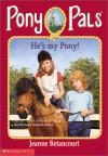 He's my Pony! - Jeanne Betancourt, Paul Bachem