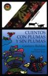Cuentos con Plumas y Sin Plumas - Gustavo Roldán, Saúl Oscar Rojas
