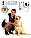 Mark Evans Animal Care: Dog Doctor - Mark Evans