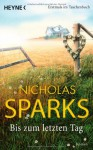 Bis zum letzten Tag - Nicholas Sparks, Adelheid Zöfel