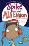 Spike and Ali Enson - Malaika Rose Stanley, Sarah Horne